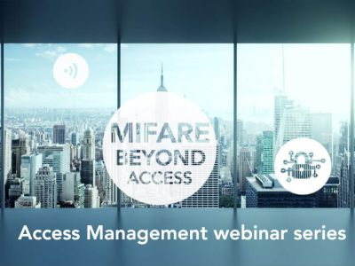 MIFARE - present improved, future inside - join our Access Management webinars